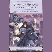 Silver on the Tree: Book 5 of The Dark Is Rising Sequence (Unabridged) audiobook download