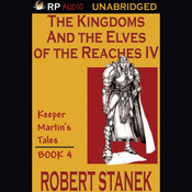 The Kingdoms and the Elves of the Reaches Book IV (Unabridged) audiobook download