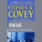 Focus: Achieving Your Highest Priorities audiobook download