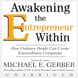 Awakening-the-entrepreneur-within-unabridged-audiobook