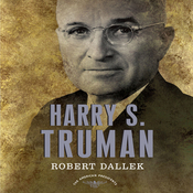 Harry S. Truman: The American Presidents Series (Unabridged) audiobook download