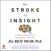 My Stroke of Insight (Unabridged) audiobook download