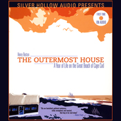 The Outermost House: A Year of Life on the Great Beach of Cape Cod (Unabridged) audiobook download