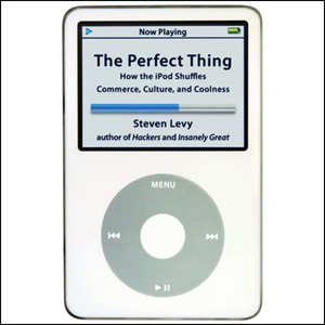 The-perfect-thing-how-the-ipod-shuffles-commerce-culture-and-coolness-audiobook