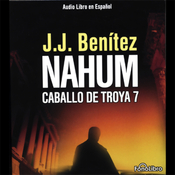 Nahum: Caballo de Troya 7 [Nahum: The Trojan Horse, Book 7] audiobook download