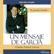 Un Mensaje de Garcia [A Message from Garcia] audiobook download