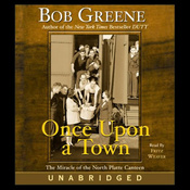Once Upon a Town: The Miracle of the North Platte Canteen (Unabridged) audiobook download