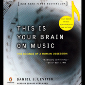 This Is Your Brain on Music: The Science of a Human Obsession audiobook download