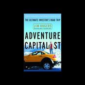 Adventure Capitalist: The Ultimate Investor's Road Trip audiobook download