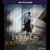 El Rey de Los Pleitos [The King of Torts] audiobook download