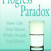 The Progress Paradox: How Life Gets Better While People Feel Worse audiobook download