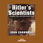 Hitler's Scientists: Science, War, and the Devil's Pact audiobook download