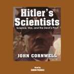 Hitlers-scientists-science-war-and-the-devils-pact-audiobook