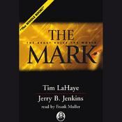 The Mark: Left Behind, Volume 8 (Unabridged) audiobook download