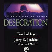 Desecration: Left Behind, Volume 9 (Unabridged) audiobook download