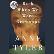 Back When We Were Grownups (Unabridged) audiobook download