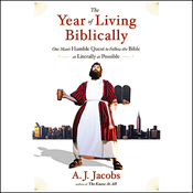The Year of Living Biblically: One Man's Humble Quest to Follow the Bible as Literally as Possible audiobook download