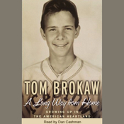 A Long Way From Home: Growing Up in the American Heartland (Unabridged) audiobook download