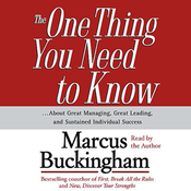 The One Thing You Need To Know...About Great Managing, Great Leading, and Sustained Individual Success audiobook download