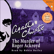 The Murder of Roger Ackroyd: A Hercule Poirot Mystery (Unabridged) audiobook download