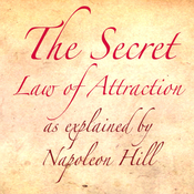 The Secret Law of Attraction as Explained by Napoleon Hill (Unabridged) audiobook download