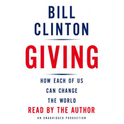 Giving: How Each of Us Can Change the World (Unabridged) audiobook download
