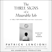 The Three Signs of a Miserable Job (Unabridged) audiobook download