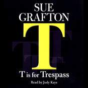T Is for Trespass: A Kinsey Millhone Mystery audiobook download