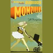 Momzillas (Unabridged) audiobook download