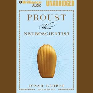 Proust-was-a-neuroscientist-unabridged-audiobook