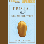 Proust Was a Neuroscientist (Unabridged) audiobook download