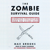 The Zombie Survival Guide: Complete Protection from the Living Dead (Unabridged) audiobook download