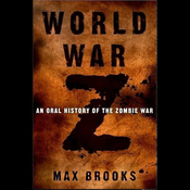 World War Z: An Oral History of the Zombie War audiobook download