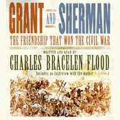 Grant and Sherman: The Friendship That Won the Civil War audiobook download