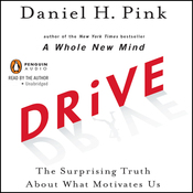 Drive: The Surprising Truth About What Motivates Us (Unabridged) audiobook download
