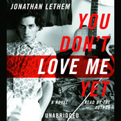 You Don't Love Me Yet: A Novel (Unabridged) audiobook download