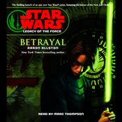 Star Wars: Legacy of the Force #1: Betrayal audiobook download