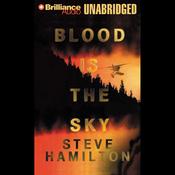 Blood Is the Sky: Alex McKnight #5 (Unabridged) audiobook download
