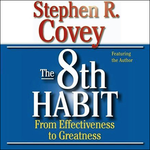 The-8th-habit-from-effectiveness-to-greatness-audiobook