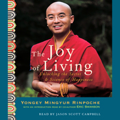 The Joy of Living: Unlocking the Secret & Science of Happiness audiobook download