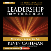 Leadership from the Inside Out: Becoming a Leader for Life, 2nd edition, Revised and Expanded (Unabridged) audiobook download