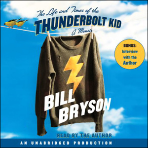 The-life-and-times-of-the-thunderbolt-kid-unabridged-audiobook