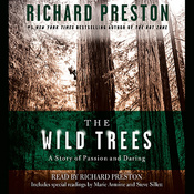 The Wild Trees: A Story of Passion and Daring audiobook download