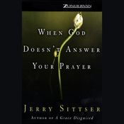When God Doesn't Answer Your Prayer (Unabridged) audiobook download