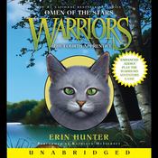The Fourth Apprentice: Warriors: Omen of the Stars, Book 1 (Unabridged) audiobook download