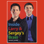 Inside Larry's and Sergey's Brain (Unabridged) audiobook download