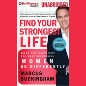 Find Your Strongest Life: What the Happiest and Most Successful Women Do Differently (Unabridged) audiobook download