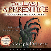 The Last Apprentice: Wrath of the Bloodeye (Unabridged) audiobook download