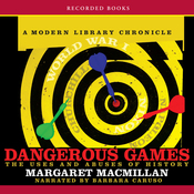 Dangerous Games: The Uses and Abuses of History (Unabridged) audiobook download