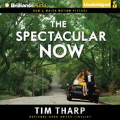The Spectacular Now (Unabridged) audiobook download